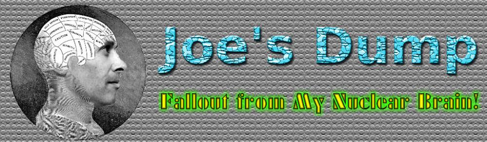 Joe's Dump