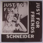 Gary_Schneider-Just_For_Friends