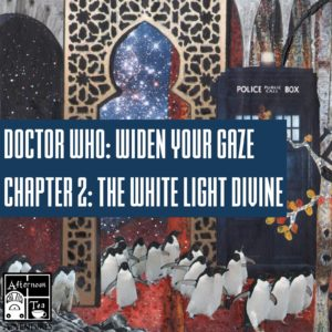 Doctor Who - Widen Your Gaze - chapter 2