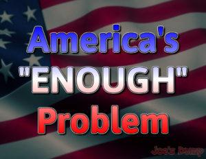 """America's """"ENOUGH"""" Problem (logo)"""
