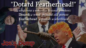 Dotard Featherhead title card: Joe's Dump