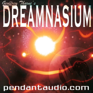 Dreamnasium: Pendant Audio Drama