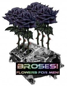 Broses! Flowers for MEN!