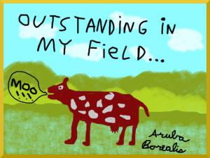 Outstanding In My Field by Aruba Borealis