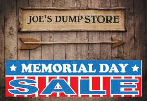 Joe's Dump Store - Memorial Day Sale!