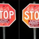 Stop Eating Animals Without Steak Sauce