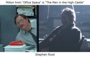 Stephen Root - Milton + Abendsen