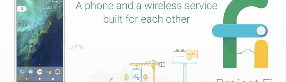 Google Pixel and Project Fi