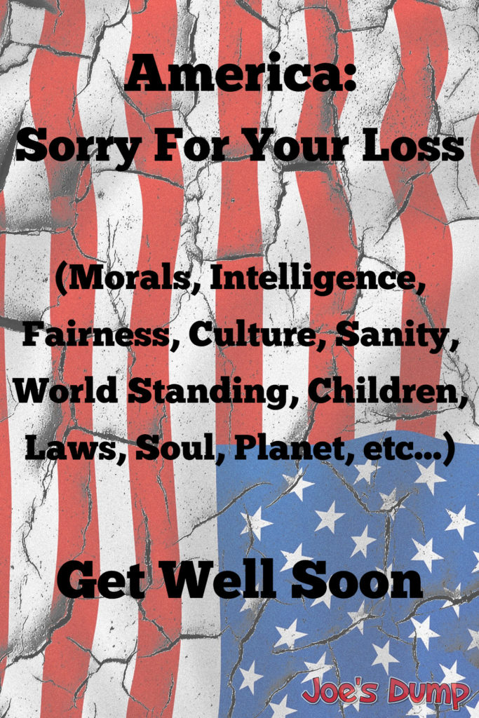 America: Sorry For Your Loss