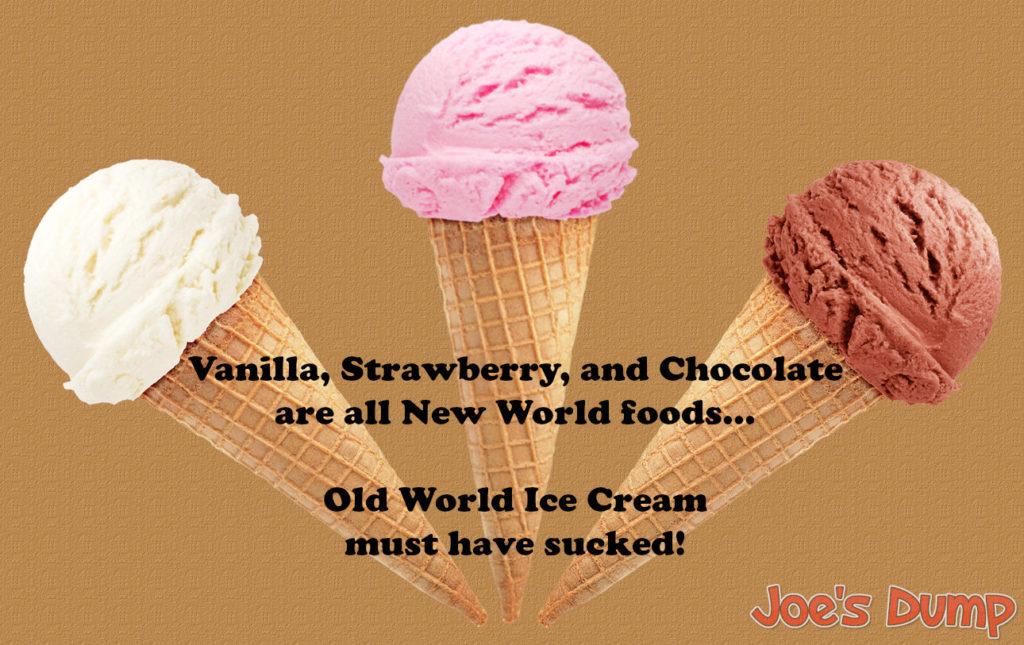 Ice Cream from the New World - Joe's Dump