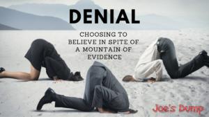 DENIAL Motivational Poster: Joe's Dump